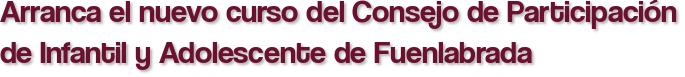 Arranca el nuevo curso del Consejo de Participación de Infantil y Adolescente de Fuenlabrada