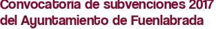 Convocatoria de subvenciones 2017 del Ayuntamiento de Fuenlabrada