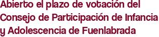 Abierto el plazo de votación del Consejo de Participación de Infancia y Adolescencia de Fuenlabrada