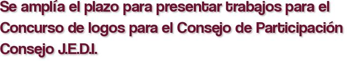 Se amplía el plazo para presentar trabajos para el Concurso de logos para el Consejo de Participación Consejo J.E.D.I.